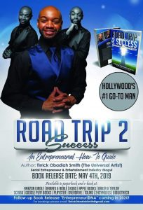 "Hollywood's #1 go-to man receives 4 out of 5 stars on the 1st day of his book release ""Road Trip 2 Success"""