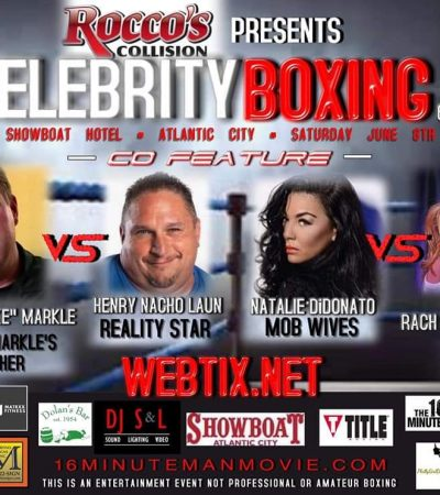 "Celebrity Boxing 68 fight co-features ""The Duke"" vs ""Nacho"" and Natalie Didonato vs Rac on Q102 in Atlantic City @ The Showboat June 8!"