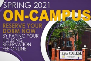 Texas College-Spring 2021: On-Campus